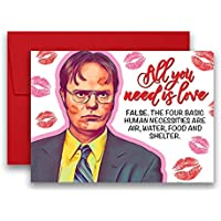 The Office Valentine's Day Anniversary Dwight Schrute All You Need is Love Greeting Card 5x7 inches w/Envelope