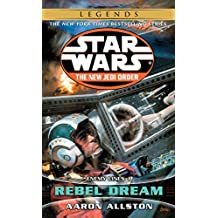 Rebel Dream: Star Wars Legends (The New Jedi Order): Enemy Lines I