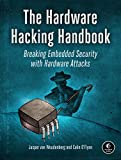 img - for The Hardware Hacking Handbook: Breaking Embedded Security with Hardware Attacks book / textbook / text book