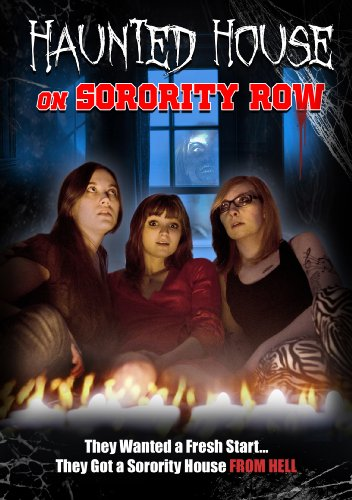 Haunted House On Sorority Row (A Haunted House Dvd)