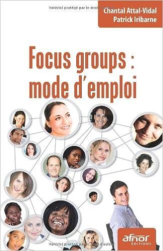 Livre gratuits Focus groups : mode d'emploi pdf