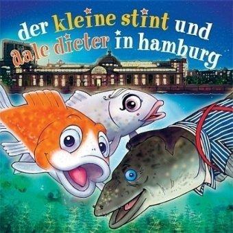 Der kleine Stint und Aale Dieter in Hamburg