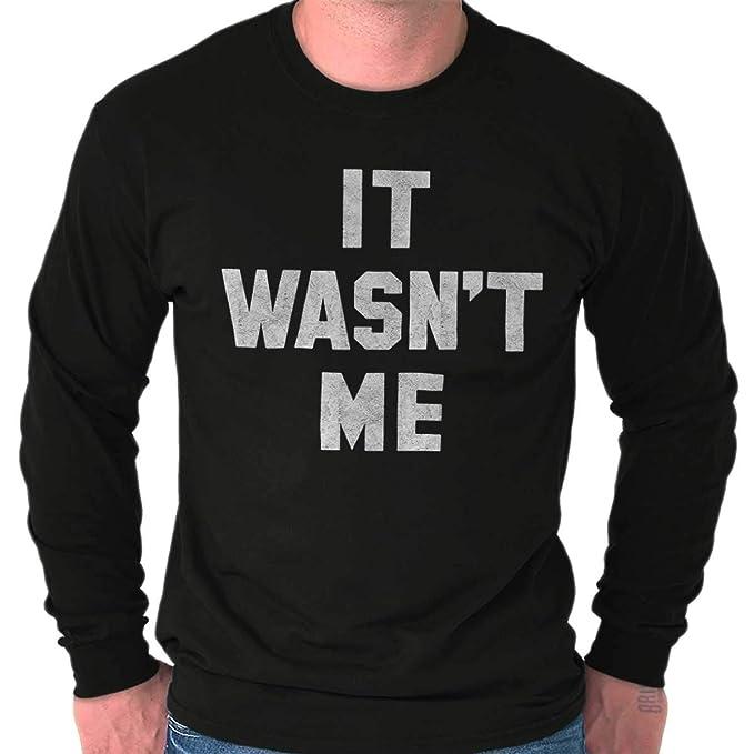 Brisco Brands Wasnt Me Funny Shaggy Song Lyrics Cool Gym Long Sleeve T Shirt