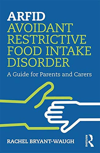 ARFID Avoidant Restrictive Food Intake Disorder: A Guide for Parents and - Guide Intake