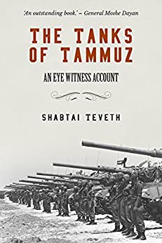 Image result for shabtai teveth The tanks of Tammuz.