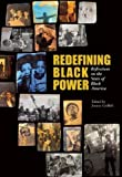 Redefining Black Power, , 0872865460