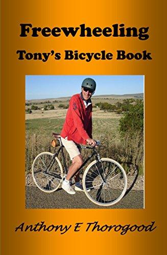 Freewheeling Tony's Bicycle Book: ***The Retro (Epic Mountain Bike)