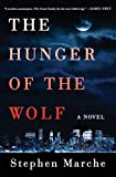 img - for The Hunger of the Wolf: A Novel book / textbook / text book