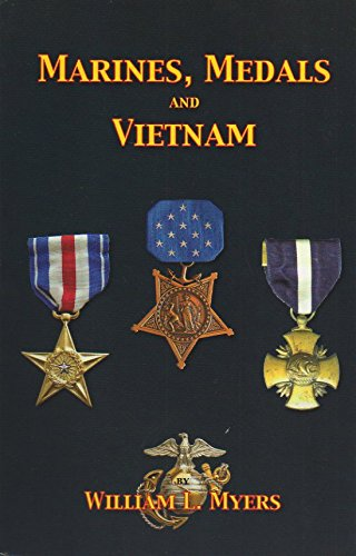Read Online Marines, Medals and Vietnam PDF