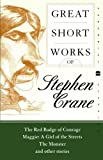 Great Short Works of Stephen Crane, Stephen Crane, 0060726482