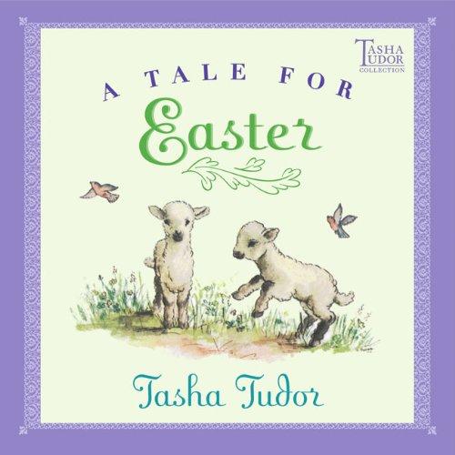 Read Online Tale For Easter (Turtleback School & Library Binding Edition) (Tasha Tudor Collection) pdf