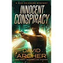 Innocent Conspiracy - A Sam Prichard Mystery (Sam Prichard, Mystery, Thriller, Suspense, Private Investigator Book 16)