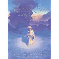 Little Soul and the Sun: A Childrens Parable