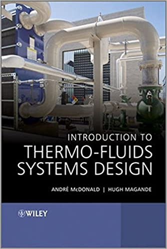 Introduction to thermo fluids systems design andr garcia mcdonald introduction to thermo fluids systems design 1st edition fandeluxe Choice Image