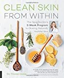 #6: Clean Skin from Within: The Spa Doctor's Two-Week Program to Glowing, Naturally Youthful Skin