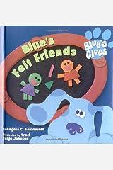 Blue's Felt Friends (Blue's Clues) Board book