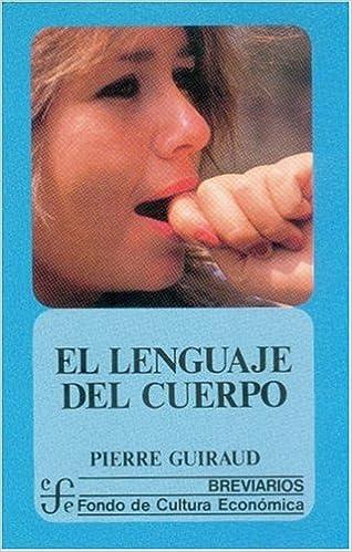 El lenguaje del cuerpo (Literatura) (Spanish Edition)