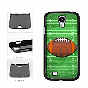 Zheng caseCleveland or Die Football Field Plastic Phone Case Back Cover Samsung Galaxy S4 I9500