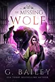 The Missing Wolf (The Familiar Empire Book 1)