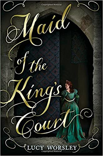 Image result for maid of the king's court worsley