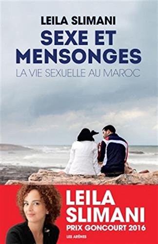 Sexe et mensonges: La Vie sexuelle au Maroc (French Edition)
