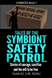 Tales of the Symbiont Safety Patrol, Samuel King, 1492945633