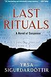 Last Rituals: A Novel of Suspense (Thora Gudmundsdottir Novels)