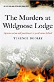 The Murders at Wildgoose Lodge, Terence Dooley, 1846821126