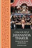 A Day in the Life of Jayananda Thakur, Vishoka Dasa, 146994149X