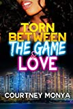 Torn Between The Game and Love