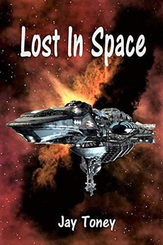 Lost In Space (Space Rogue Book 5)