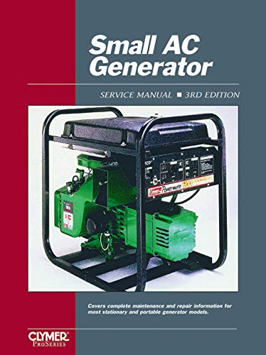 SMALL AC GENERATOR REPAIR SHOP & SERVICE MANUAL For Engines Acme Briggs & Stratton Homelite Kawasaki Kohler Lombardini Onan Suzuki Tanaka Tecumseh Wisconsin Robin