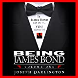 Being James Bond: Volume One: Pocket Edition
