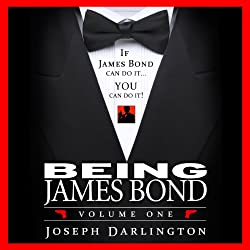 Being James Bond: Volume One