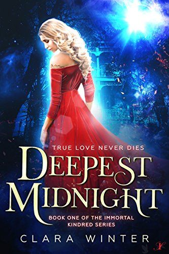 Deepest Midnight: Book One of the Immortal Kindred Series by [Winter, Clara]