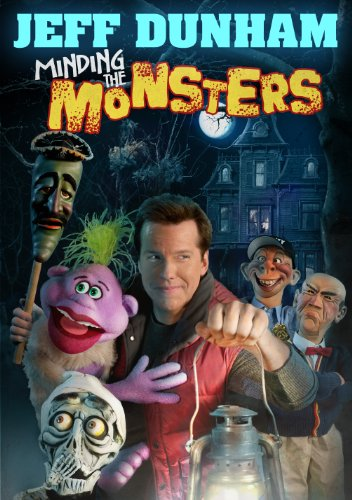 Jeff Dunham: Minding the Monsters -