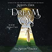 Dream On: The Silver Trilogy | Kerstin Gier