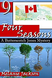 Four Seasons (Butterscotch Jones Cozy Mysteries Book 9)