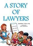 A Story of Lawyers