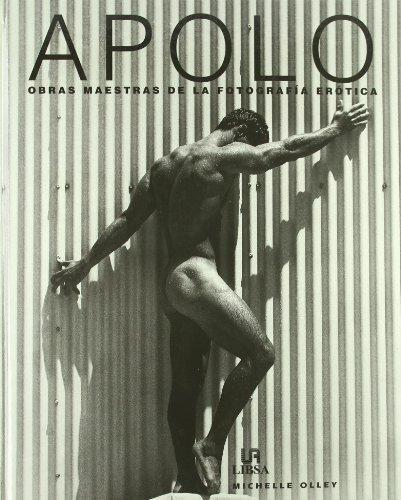 Descargar Libro Apolo. Obras Maestras De La Fotografia Erotica Michelle Olley