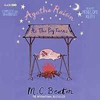 Agatha Raisin: As the Pig Turns: Agatha Raisin, Book 22