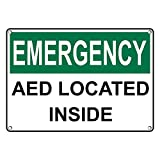 Weatherproof Plastic OSHA EMERGENCY AED Located Inside Sign with English Text