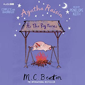 Agatha Raisin: As the Pig Turns Audiobook