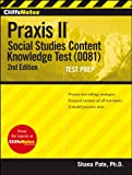 img - for CliffsNotes Praxis II: Social Studies Content Knowledge (0081), 2nd Edition (CliffsNotes (Paperback)) book / textbook / text book