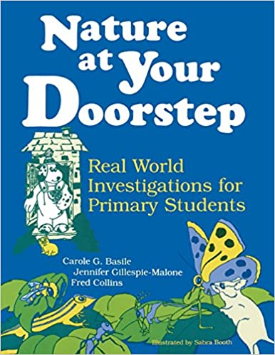 Book Nature at Your Doorstep: Real World Investigations