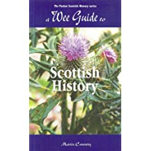 A Wee Guide To Scottish History