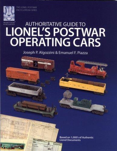 - Authoritative Guide to Lionel's Postwar Operating Cars (Lionel Postwar Encyclopedia Series) (The Lionel Postwar Encyclopedia)