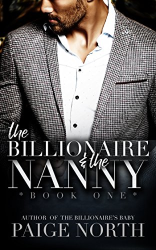The Billionaire And The Nanny (Book One) cover