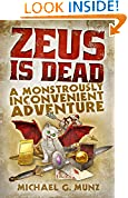 #7: Zeus Is Dead: A Monstrously Inconvenient Adventure
