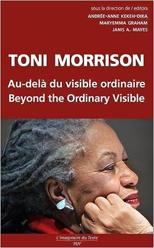 eBook télécharger reddit: Toni Morrison, au-delà du visible ordinaire by Andrée-Anne Kekeh-Dika,Maryemma Graham,Janis Mayes 2842924134 PDF RTF